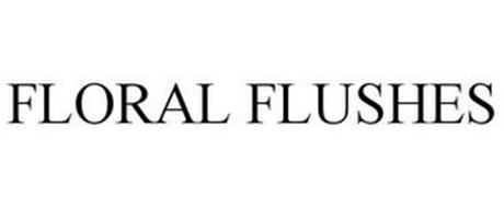 FLORAL FLUSHES