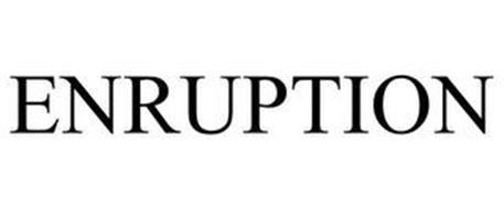 ENRUPTION