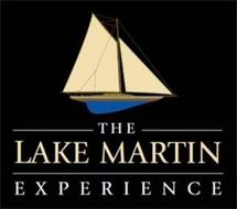 THE LAKE MARTIN EXPERIENCE
