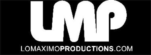 lmp lomaximoproductions com trademark of lo maximo productions corp