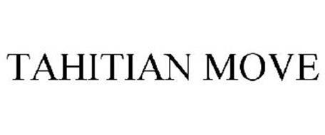 TAHITIAN MOVE