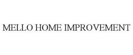 MELLO HOME IMPROVEMENT