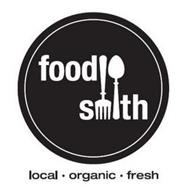 FOOD SMITH LOCAL. ORGANIC. FRESH