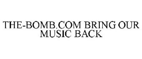 THE-BOMB.COM BRING OUR MUSIC BACK