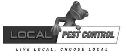 LOCAL PEST CONTROL LIVE LOCAL, CHOOSE LOCAL
