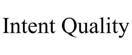INTENT QUALITY