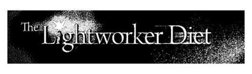 THE LIGHTWORKER DIET