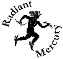 RADIANT MERCURY