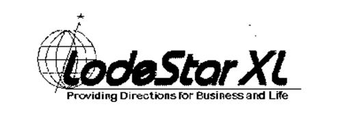LODESTAR XL PROVIDING DIRECTIONS FOR BUSINESS AND LIFE