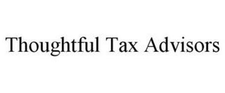 THOUGHTFUL TAX ADVISORS