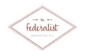 THE FEDERALIST WASHINGTON, D.C.