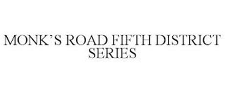 MONK'S ROAD FIFTH DISTRICT SERIES