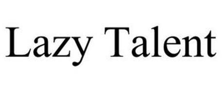LAZY TALENT