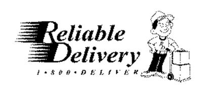 RELIABLE DELIVERY 1 800 DELIVER