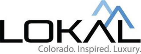 LOKAL COLORADO. INSPIRED. LUXURY.