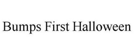 BUMPS FIRST HALLOWEEN