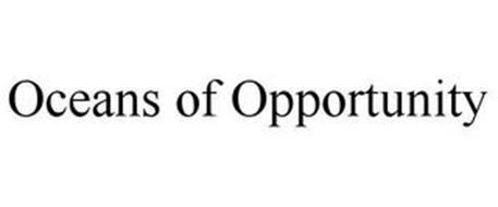 OCEANS OF OPPORTUNITY