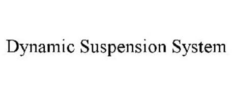 DYNAMIC SUSPENSION SYSTEM