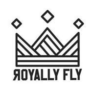 ROYALLY FLY
