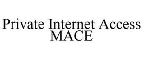 PRIVATE INTERNET ACCESS MACE