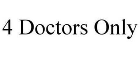 4 DOCTORS ONLY