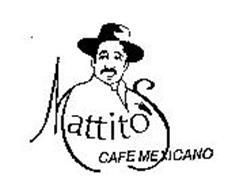 MATTITO'S CAFE MEXICANO