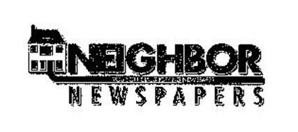 NEIGHBOR NEWSPAPERS