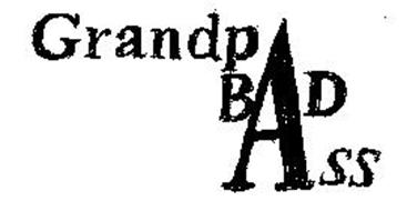 GRANDPA BAD ASS