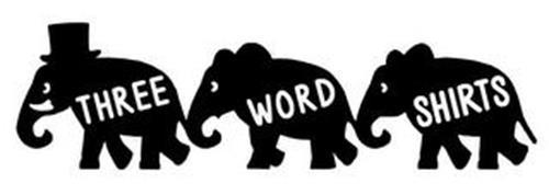 THREE WORD SHIRTS
