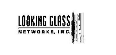 LOOKING GLASS NETWORKS, INC.