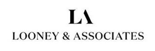 LA LOONEY & ASSOCIATES