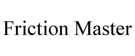 FRICTION MASTER
