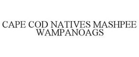 CAPE COD NATIVES MASHPEE WAMPANOAGS