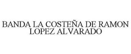 BANDA LA COSTEÑA DE RAMON LOPEZ ALVARADO