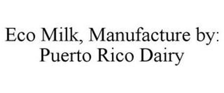 ECO MILK, MANUFACTURE BY: PUERTO RICO DAIRY