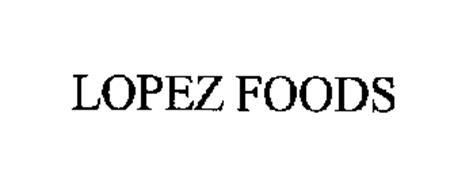 LOPEZ FOODS