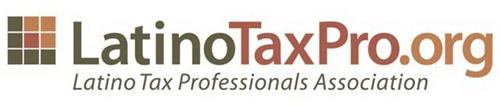 LATINOTAXPRO.ORG LATINO TAX PROFESSIONALS ASSOCIATION