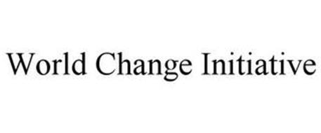 WORLD CHANGE INITIATIVE