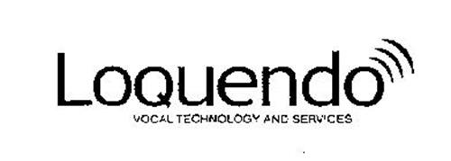 LOQUENDO VOCAL TECHNOLOGY AND SERVICES