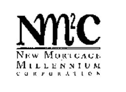 NM2C NEW MORTGAGE MILLENNIUM CORPORATION
