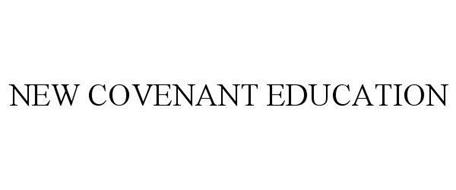 NEW COVENANT EDUCATION