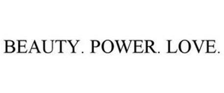 BEAUTY. POWER. LOVE.