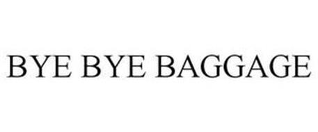 BYE BYE BAGGAGE