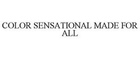 COLOR SENSATIONAL MADE FOR ALL