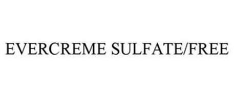 EVERCREME SULFATE/FREE