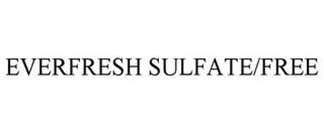EVERFRESH SULFATE/FREE