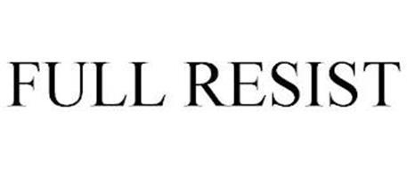 FULL RESIST