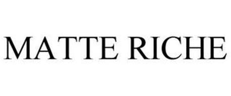 MATTE RICHE