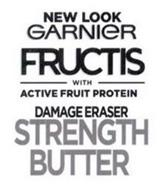 NEW LOOK GARNIER FRUCTIS WITH ACTIVE FRUIT PROTEIN DAMAGE ERASER STRENGTH BUTTER