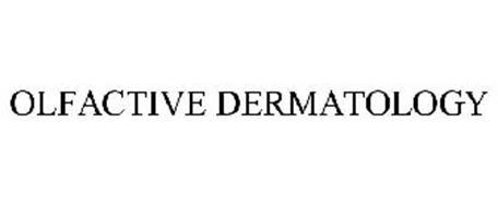 OLFACTIVE DERMATOLOGY